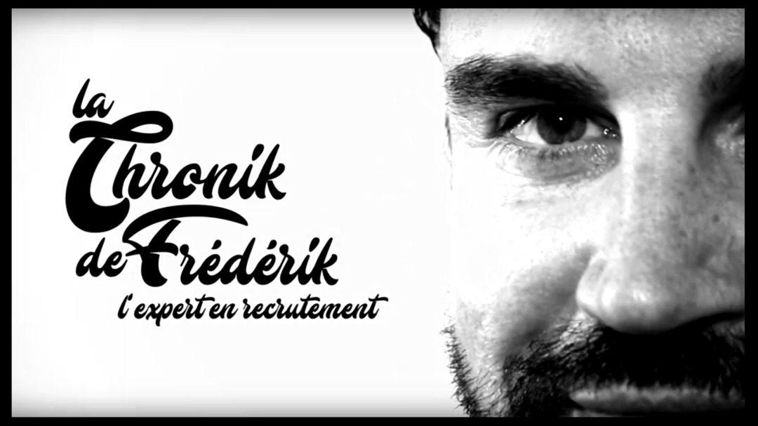 (Français) La Chronik de Frédérik: CV pertinent, comment le construire ?